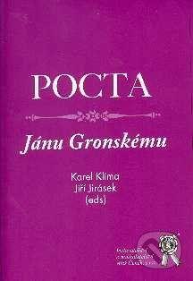 Aleš Čeněk Pocta Jánu Gronskému - Karel Klíma, Jiří Jirásek cena od 84 Kč