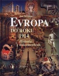 Jan Kvirenc: Evropa do roku 1914 cena od 219 Kč