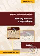 Key publishing Základy filozofie a psychologie - Jiří Bílý cena od 292 Kč