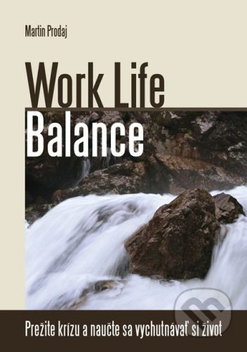 Insight Work Life Balance - Martin Prodaj cena od 227 Kč