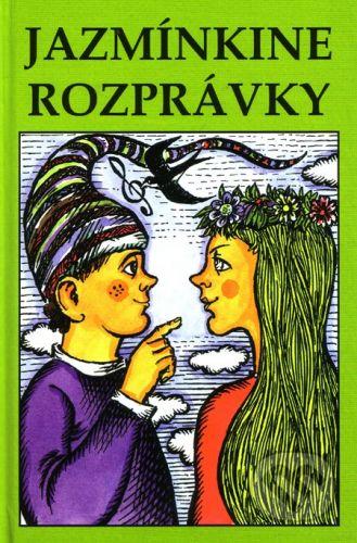 Úsmev Jazmínkine rozprávky - Mária Fazekašová cena od 112 Kč
