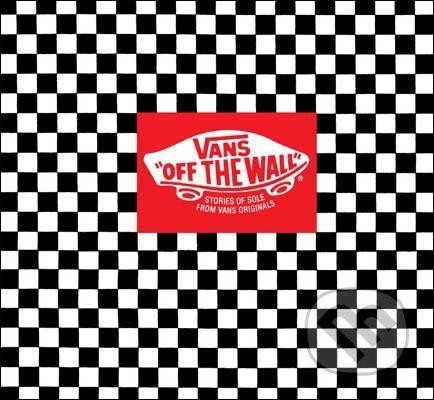 Harry Abrams Vans: Off the Wall - Doug Palladini cena od 390 Kč
