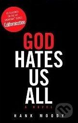 Simon Spotlight Entertainment God Hates Us All - Hank Moody cena od 425 Kč
