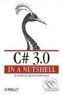 Albahari Joseph: C# 3.0 in a Nutshell: A Desktop Quick Reference cena od 953 Kč