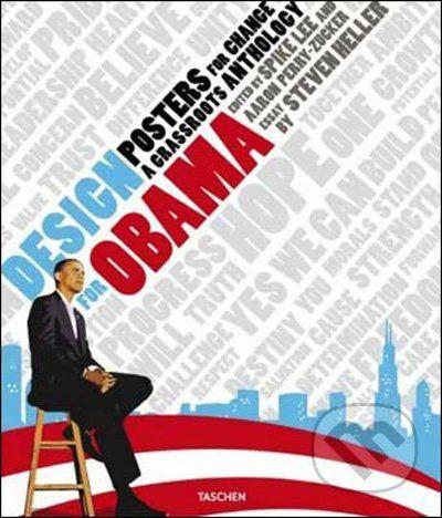 Steven Heller: Design for Obama. Posters for Change: A Grassroots Anthology cena od 455 Kč
