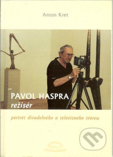Kubko Goral Pavol Haspra, režisér - Anton Kret cena od 115 Kč