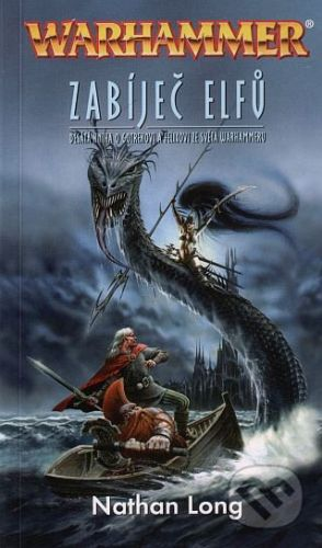 Nathan Long: Warhammer - Zabíječ elfů cena od 209 Kč