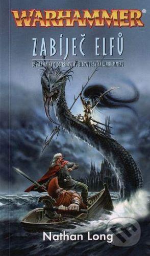 Nathan Long: Zabíječ elfů cena od 199 Kč