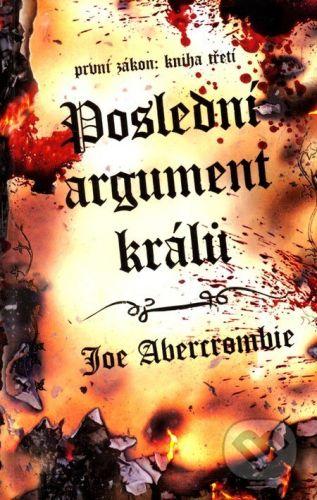 Joe Abercrombie: Poslední argument králů cena od 260 Kč