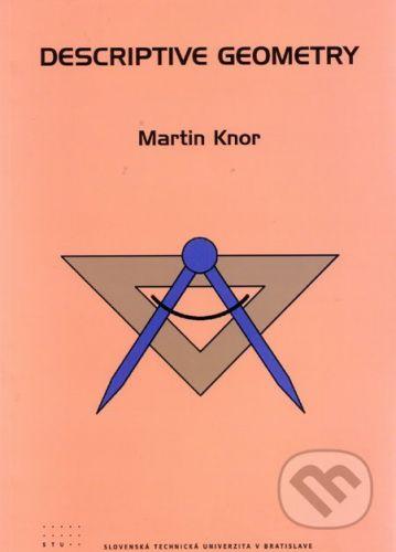 STU Descriptive geometry - Martin Knor cena od 142 Kč