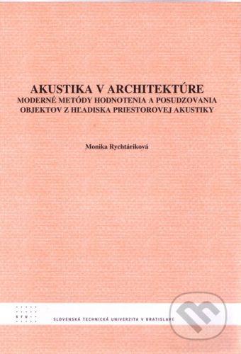 STU Akustika v architektúre - Monika Rychtáriková cena od 71 Kč