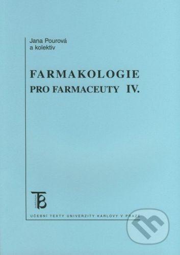 Karolinum Farmakologie pro farmaceuty IV. - Jana Pourová a kol. cena od 86 Kč