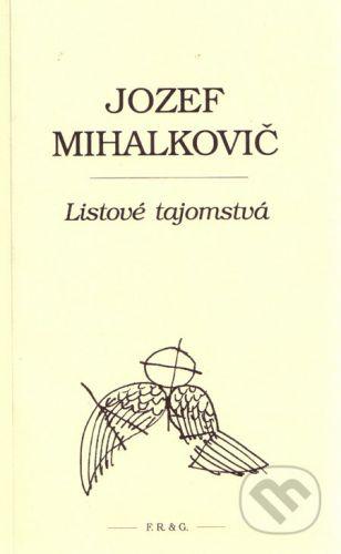F. R. & G. Listové tajomstvá - Jozef Mihalkovič cena od 142 Kč