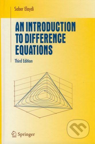 Springer Verlag An Introduction to Difference Equations - Saber Elaydi cena od 1367 Kč