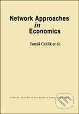Karolinum Network Approaches in Economics - Tomáš Cahlík cena od 137 Kč