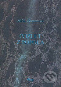 Vydavateľstvo Q111 (V)zlet z popola - Hilde Dominová cena od 37 Kč