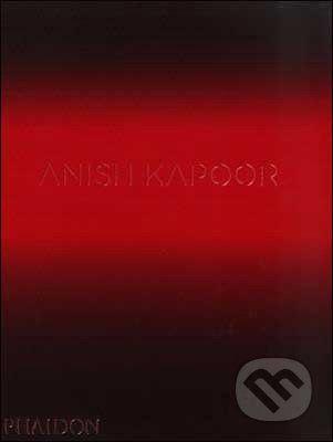 Phaidon Anish Kapoor - David Anfam cena od 0 Kč