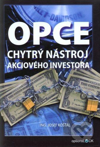 Optionslock OPCE – chytrý nástroj akciového investora - Josef Košťál cena od 373 Kč