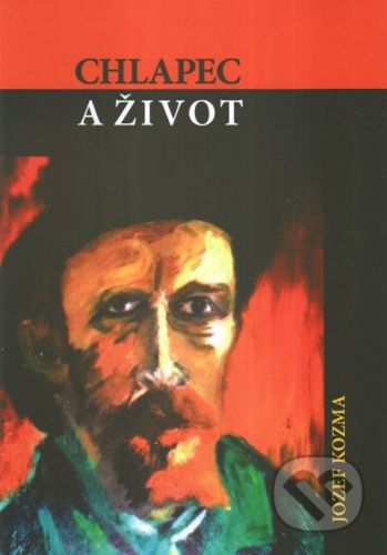 SnowMouse Publishing Chlapec a život - Jozef Kozma cena od 93 Kč