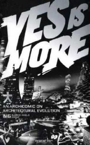 Biarke Ingels: Yes is More cena od 503 Kč