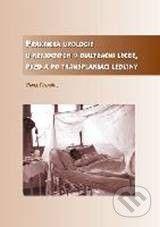 Vydavatelství Olga Čermáková Praktická urologie u nemocných v dialyzační léčbě, před a po transplantaci ledviny - Pavel Navrátil cena od 372 Kč