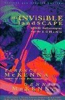 Harper The Invisible Landscape - Terence Mckenna cena od 551 Kč