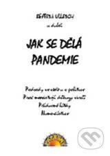 Paprsky Jak se dělá pandemie - Beatrix Ullrich a kolektív cena od 131 Kč
