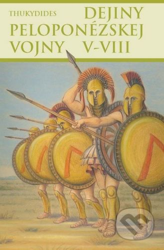 Thetis Dejiny peloponézskej vojny V-VIII - Thukydides cena od 333 Kč