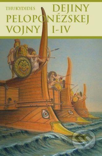 Thetis Dejiny peloponézskej vojny I-IV - Thukydides cena od 304 Kč