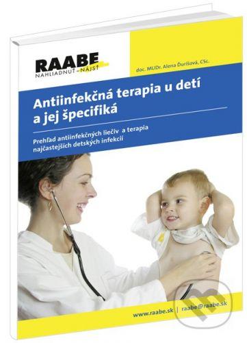 Alena Ďurišová: Antiinfekčná terapia u detí a jej špecifiká cena od 396 Kč