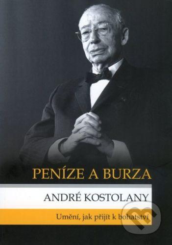 Mirage Match s.r.o. Peníze a burza - André Kostolany cena od 298 Kč