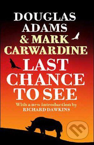 Arrow Books Last Chance to See - Adams Douglas cena od 229 Kč