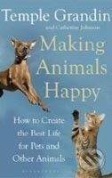 Bloomsbury Making Animals Happy - Catherine Johnson, Temple Grandin cena od 262 Kč