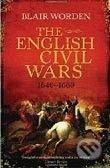 Orion The English Civil Wars 1640 - 1660 - Blair Worden cena od 235 Kč
