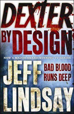 Lindsay Jeff: Dexter by Design cena od 185 Kč