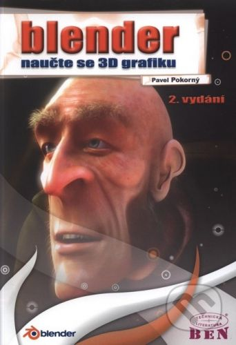 BEN - technická literatura Blender - Pavel Pokorný cena od 313 Kč