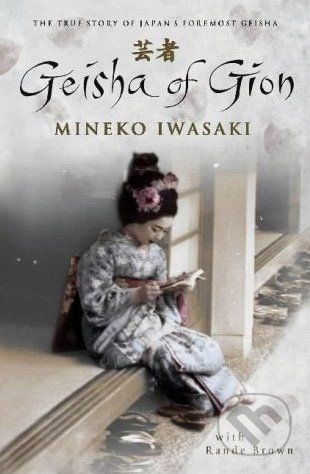 Pocket Books Geisha of Gion - Mineko Iwasaki, Rande Brown cena od 275 Kč