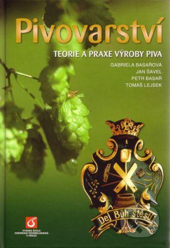 Vysoká škola chemicko-technologická v Praze Pivovarství - Gabriela Basařová a kolektív cena od 1179 Kč
