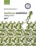 Oxford University Press Business Statistics Using Excel - Glyn Davis, Branko Pecar cena od 0 Kč