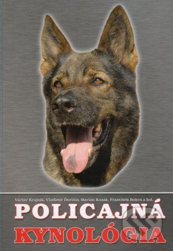 Akadémia Policajného zboru v Bratislave Policajná kynológia - Václav Krajník a kol. cena od 454 Kč