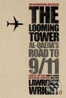 Penguin Books The Looming Tower - Lawrence Wright cena od 349 Kč