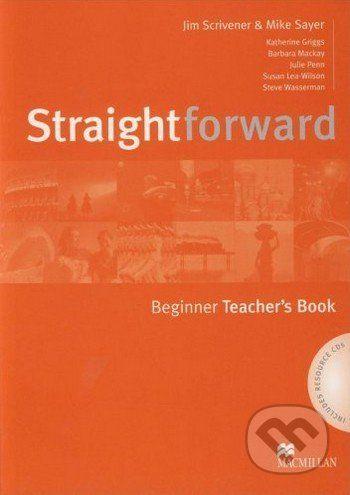 MacMillan Straightforward - Beginner - Teacher's Book - Jim Scrivener, Mike Sayer cena od 597 Kč