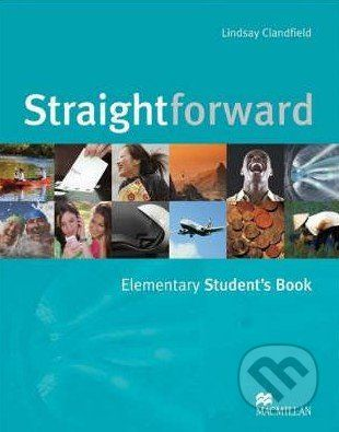 MacMillan Straightforward - Elementary - Student's Book - Lindsay Clandfield cena od 372 Kč