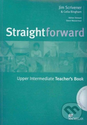 MacMillan Straightforward - Upper Intermediate - Teacher's Book - Jim Scrivener, Celia Bingham cena od 796 Kč