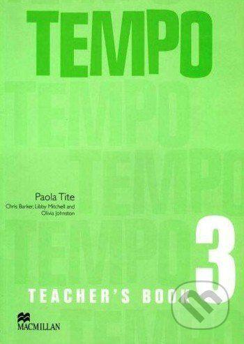 MacMillan Tempo 3 - Teacher's Book - Paola Tite cena od 588 Kč