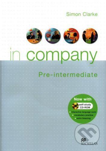 MacMillan In Company - Pre-Intermediate - Student's Book - Simon Clark cena od 310 Kč