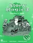 MacMillan Story Magic 3 - Teacher's Book - Susan House, Katharine Scott cena od 520 Kč