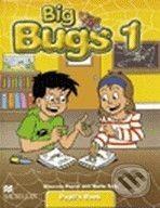 MacMillan Big Bugs 1 - Pupil's Book - Elisenda Papiol cena od 288 Kč