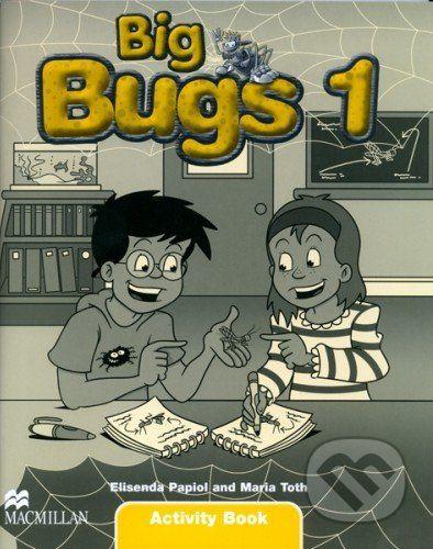 MacMillan Big Bugs 1 - Activity Book - Elisenda Papiol, Maria Toth cena od 234 Kč
