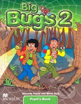 MacMillan Big Bugs 2 - Pupil's Book - Elisenda Papiol, Maria Toth cena od 302 Kč